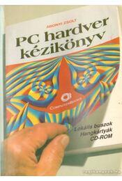PC hardver kézikönyv - Abonyi Zsolt - Régikönyvek