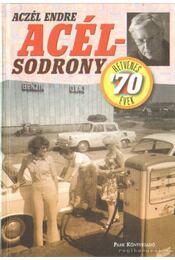 Acélsodrony - Hetvenes évek - Aczél Endre - Régikönyvek