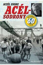 Acélsodrony - Aczél Endre - Régikönyvek