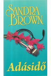 Adásidő - Sandra Brown - Régikönyvek