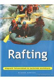 Rafting - Addison, Graeme - Régikönyvek