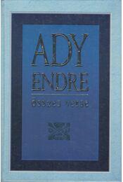 Ady Endre összes verse - Ady Endre - Régikönyvek