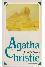 És eljő a halál... - Agatha Christie - Régikönyvek