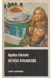 Hétvégi gyilkosság - Agatha Christie - Régikönyvek
