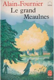 Le Grand Meaulnes - Alain-Fournier - Régikönyvek