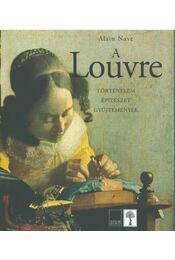 A Louvre - Alain Nave - Régikönyvek