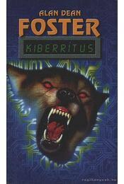 Kiberrítus - Alan Dean Foster - Régikönyvek