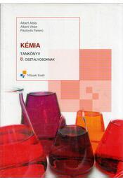 Kémia 8. - Albert Attila, Albert Viktor, Paulovits Ferenc - Régikönyvek