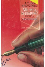 Mit rejt a kézírásunk? - Albert E. Hughes - Régikönyvek