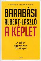 A képlet - A siker egyetemes törvényei - Barabási Albert László - Régikönyvek