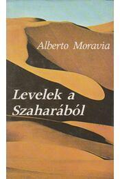Levelek a Szaharából - Alberto Moravia - Régikönyvek