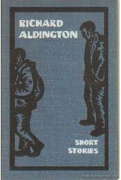 Short stories - Aldington, Richard - Régikönyvek