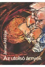 Az utolsó árnyék - Aldridge, James - Régikönyvek