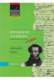 Jevgenyij Anyégin - Alekszandr Puskin, Gránicz István - Régikönyvek