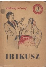 Ibikusz - Alekszej Tolsztoj - Régikönyvek