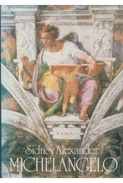 Michelangelo - Alexander, Sidney - Régikönyvek