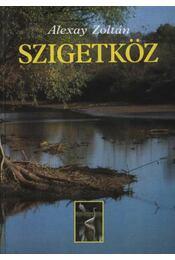 Szigetköz - Alexay Zoltán - Régikönyvek
