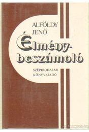 Élménybeszámoló - Alföldy Jenő - Régikönyvek