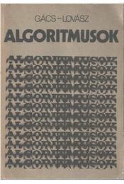 Algoritmusok - Lovász László, Gács Péter - Régikönyvek