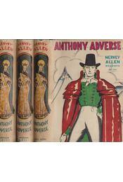 Anthony Adverse I-III. - Allen, Hervey - Régikönyvek