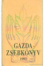 Gazdazsebkönyv 1992. - Almási István (szerk.), Márton János - Régikönyvek