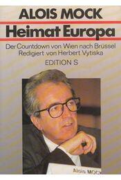 Heimat Europa - Alois Mock - Régikönyvek