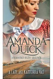 A lány, aki kámforrá vált - Amanda Quick - Régikönyvek