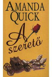 A szerető - Amanda Quick - Régikönyvek