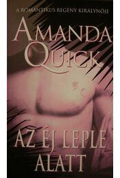 Az éj leple alatt - Amanda Quick - Régikönyvek