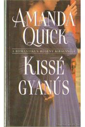 Kissé gyanús - Amanda Quick - Régikönyvek