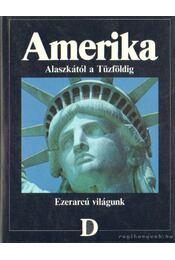 Amerika - Alaszkától a Tűzföldig - Régikönyvek