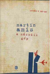 A második gép - Amis, Martin - Régikönyvek