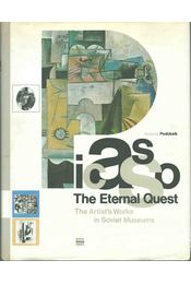 Picasso: The Eternal Quest - Anatoly Podoksik - Régikönyvek