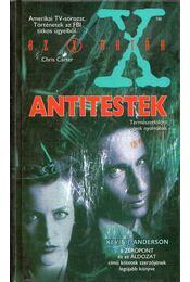Antitestek - Anderson, Kevin J. - Régikönyvek