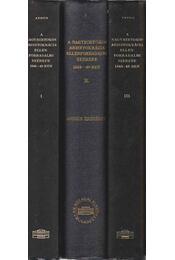 A nagybirtokos arisztokrácia ellenforradalmi szerepe 1848-49-ben I-III. - Andics Erzsébet - Régikönyvek