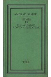 Elmés és mulatságos rövid anekdoták - Andrád Sámuel - Régikönyvek