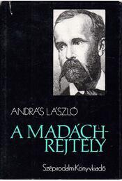 A Madách-rejtély - András László - Régikönyvek