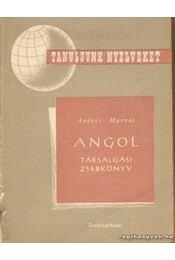Angol társalgási zsebkönyv - András László, Murvai Márta - Régikönyvek