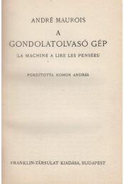 A gondolatolvasó gép - André Maurois - Régikönyvek