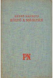 Költő a máglyán - André Maurois - Régikönyvek