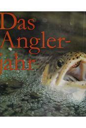 Das Anglerjahr - Andreas Vogel, Detlef Hensel - Régikönyvek