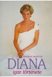 Diana igaz története - ANDREW MORTON - Régikönyvek
