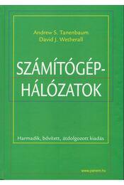 Számítógép-hálózatok - Andrew S. Tanenbaum, David J. Wetherall - Régikönyvek