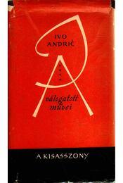 A kisasszony - Andric, Ivo - Régikönyvek