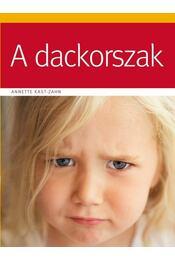 A dackorszak - Anette Kast, Zahn - Régikönyvek
