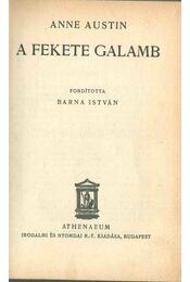 A fekete galamb - Anne Austin - Régikönyvek