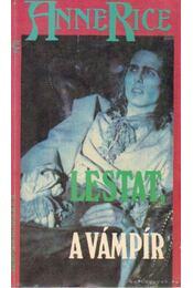 Lestat, a vámpír - Anne Rice - Régikönyvek