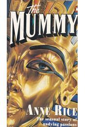 The Mummy - Anne Rice - Régikönyvek