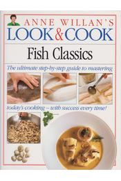 Anne Willian's Look & Cook: Fish Classics - Anne Willian - Régikönyvek