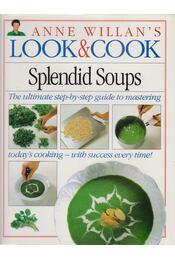 Anne Willian's Look & Cook: Splendid Soups - Anne Willian - Régikönyvek